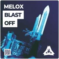 Melox Blast Off