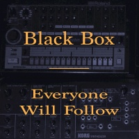 Black Box feat. Celestine Everyone Will Follow