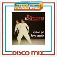 Tom Hooker Indian Girl/Love Attack
