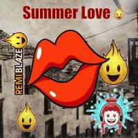 Remi Blaze Summer Love