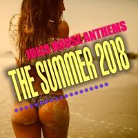VA Ibiza House Anthems - The Summer 2018