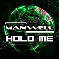 Manwell Hold Me