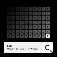 Pax feat. Michelle Weeks Movin'