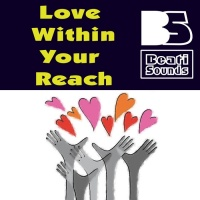 Beati Sounds Love Within Your Reach