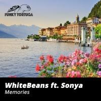 Whitebeans Feat Sonya Memories