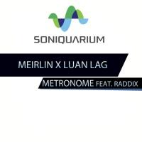 Meirlin, Luan Lag Metronome