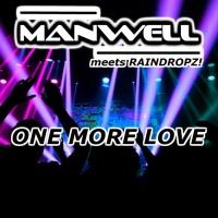Raindropz!, Manwell One More Love