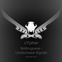 Cypher Nothingness/Undisclosed Signals