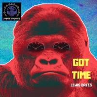 Lewis Bates Got Time