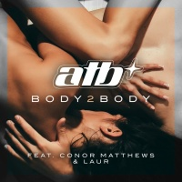 ATB feat. Conor Matthews & LAUR Body2Body