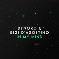 Dynoro ft. Gigi d'Agostino In My Mind