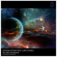 Johann Stone Feat Luke Chable We Are The Brave