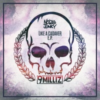 9 Milliz Like A Cadaver EP