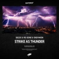 Degos & Re-done & Endymion Strike As Thunder
