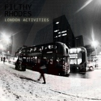 Filthy Rhodes London Activities