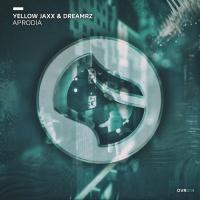 Yellow Jaxx & Dreamrz Aprodia