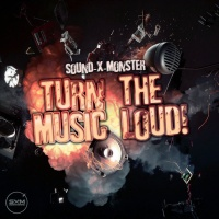 Sound-x-monster Turn The Music Loud!