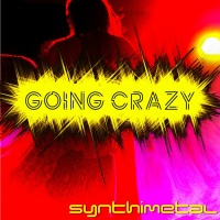 Synthimental Going Crazy