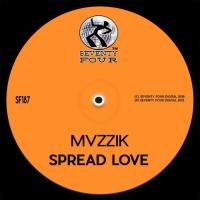 Mvzzik Spread Love