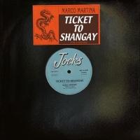 Marco Martina Ticket To Shangay/Succedera