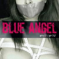 Blue Angel What I Want