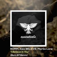 Romm, Alex Believe, Margo Lane I Believe In You
