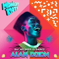 Alan Dixon All We Need Is Dance