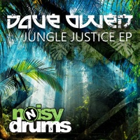 Dave Owen Jungle Justice EP