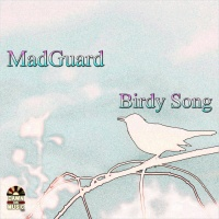 Madguard Birdy Song