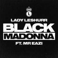 Lady Leshurr Black Madonna