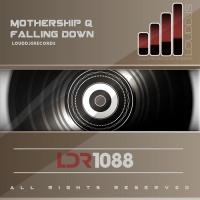 Mothership Q Falling Down
