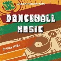 Gitsy Willis Dancehall Music
