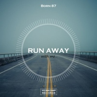 Born 87 Run Away (Original Mix)
