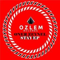 Oner Zeynel Stay EP
