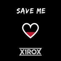 X1rox Save Me