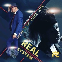 Real System There Is No More Love (Randy Norton mixes)