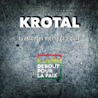 Krotal Tu Racontes Meme Tout Ca A Qui