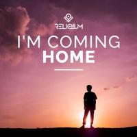 Reliqium I\'m Coming Home