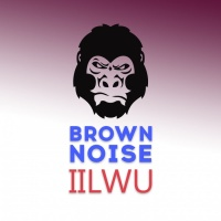 Brown Noise IILWU