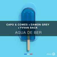 Capo, Comes, Yvvan Back, Damon Grey Agua De Ber