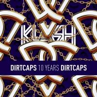 Dirtcaps Dirtcaps Presents 10 Years Of Dirtcaps