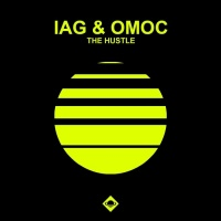 Iag & Omoc The Hustle