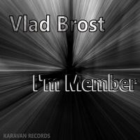 Vlad Brost I\'m Member