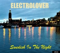Electrolover Swedish In The Night