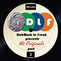 Johnny K, Various DubWork Le Freak Presents The Originals Part 3