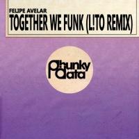 Felipe Avelar Together We Funk