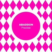 Abaddon Practise