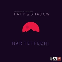 Faty & Shadow Nar Tetfechi