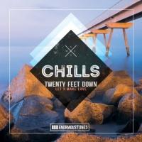 Twenty Feet Down Let\'s Make Love