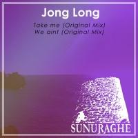 Jong Long Take Me